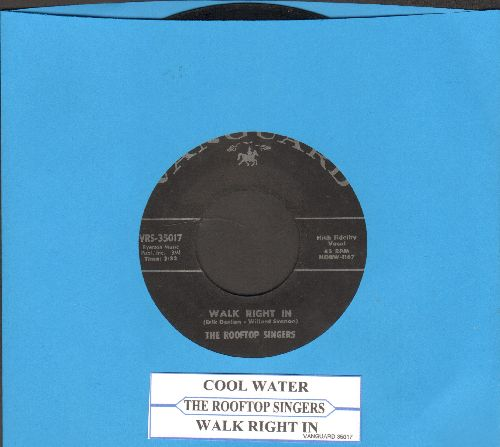 Rooftop Singers - Walk Right In (Sit Right Down)/Cool Water (with juke box label) - EX8/ - 45 rpm Records