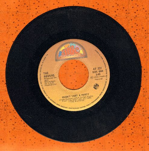 Rovers - Wasn't That A Party/Here's To The Horses - NM9/ - 45 rpm Records