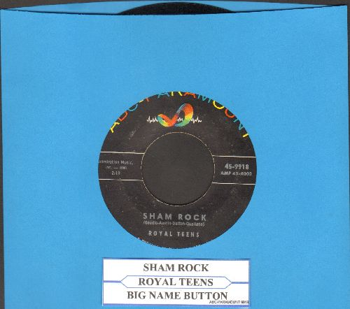 Royal Teens - Sham Rock/Big Name Button (with juke box label) - EX8/ - 45 rpm Records