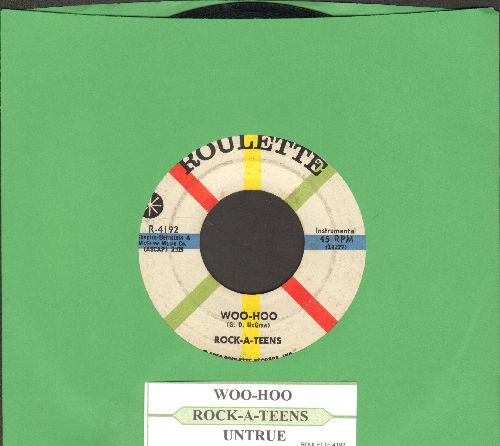 Rock-A-Teens - Woo-Hoo/Untrue (with juke box label) - VG7/ - 45 rpm Records