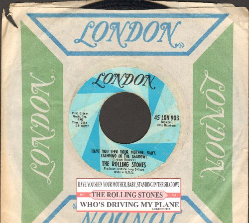 Rolling Stones - Have You Seen Your Mother, Baby, Standing In The Shadow?/Who's Driving My Plane (with vintage London company sleeve and juke box label) - EX8/ - 45 rpm Records