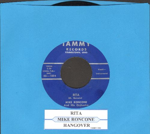 Roncone, Mike - Rita/Hangover - NM9/ - 45 rpm Records