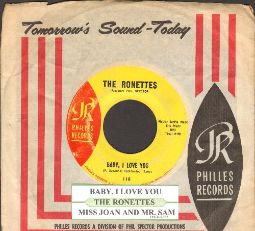Ronettes - Baby, I Love You/Miss Joan And Mr. Sam (with juke box label and RARE vintage Philles company sleeve) - EX8/ - 45 rpm Records