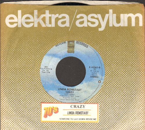 Ronstadt, Linda - Crazy (BEAUTIFUL cover version of Patsy Cline's signature song)/Someone To Lay Down Beside Me (with juke box label and company sleeve) - M10/ - 45 rpm Records
