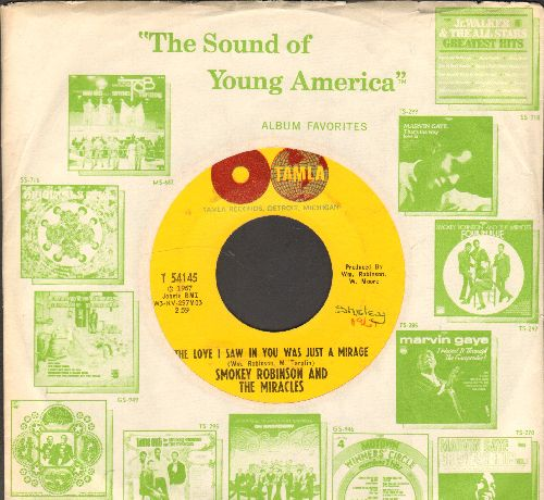 Robinson, Smokey & The Miracles - The Love I Saw In You Was Just A Mirage/Come Spy With Me (with company sleeve) - EX8/ - 45 rpm Records