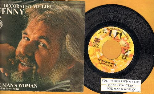 Rogers, Kenny - You Decorated My Life (COUNTRY SLOW-DANCE FAORITE!)/One Man's Woman (with juke box label and picture sleeve) - NM9/EX8 - 45 rpm Records