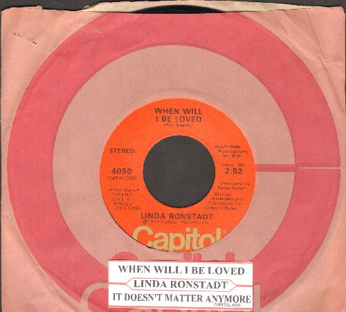 Ronstadt, Linda - When Will I Be Loved/It Doesn't Matter Anymore (with juke box label and Capitol company sleeve) - NM9/ - 45 rpm Records
