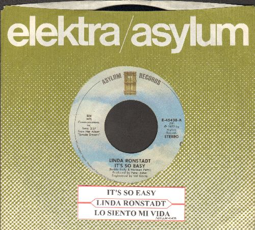 Ronstadt, Linda - It's So Easy/Lo Siento Mi Vida (with juke box label and company sleeve) - EX8/ - 45 rpm Records