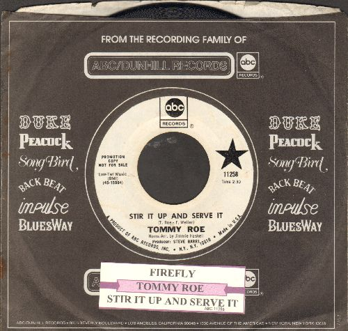 Roe, Tommy - Stir It Up And Serve It/Firefly (DJ advance pressing with company sleeve and juke box label) - NM9/ - 45 rpm Records