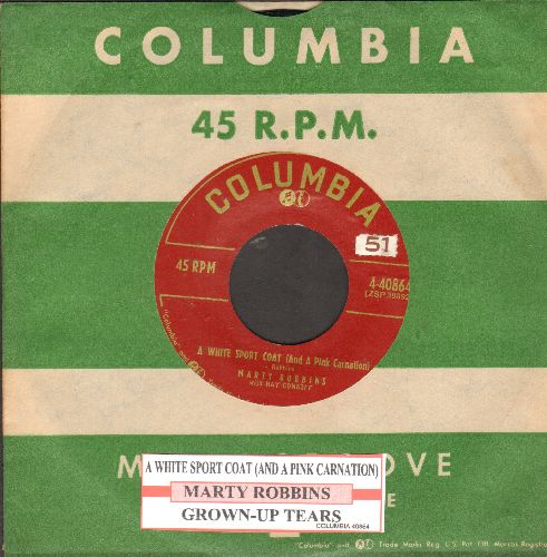 Robbins, Marty - A White Sport Coat (And A Pink Carnation)/Grown-Up Tears (first pressing with juke box label and vintage Columbia company sleeve) - NM9/ - 45 rpm Records