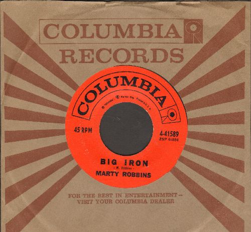 Robbins, Marty - Big Iron/Saddle Tramp (with Columbia company sleeve) - NM9/ - 45 rpm Records