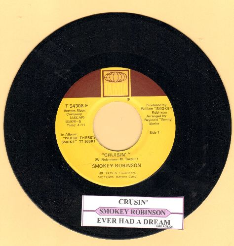 Robinson, Smokey - Cruisin'/Ever Had A Dream (with juke box label) - NM9/ - 45 rpm Records