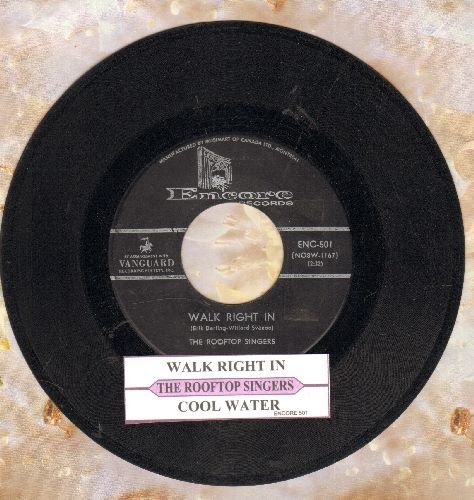 Rooftop Singers - Walk Right In (Sit Right Down)/Cool Water (early re-issue with juke box label) - VG7/ - 45 rpm Records