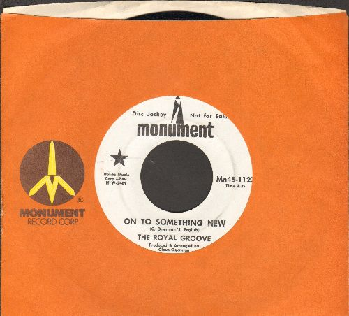 Royal Groove - On To Something New/27 Hours In The Day (DJ advance pressing with Monument company sleeve) - NM9/ - 45 rpm Records
