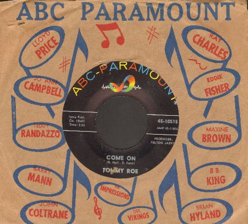 Roe, Tommy - Come On/There Will Be Better Years (with vintage ABC-Paramount company sleeve) - EX8/ - 45 rpm Records
