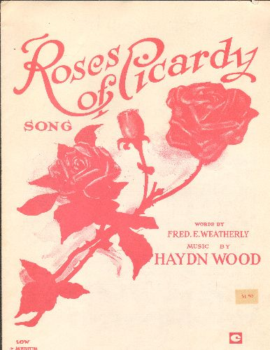 Weatherly, Fred E,. Hayden Wood - Roses Of Picardy - SHEET MUSIC for the Standard written by Fred E. Weatherly with music by Hayden Wood. - EX8/ - Sheet Music