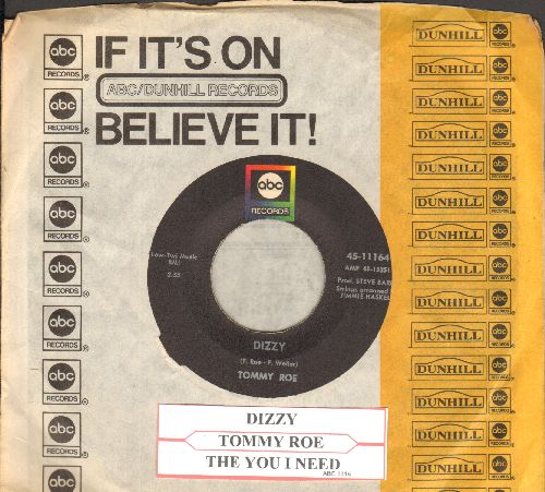 Roe, Tommy - Dizzy/The You I Need (with ABC company sleeve and juke box label) - VG7/ - 45 rpm Records