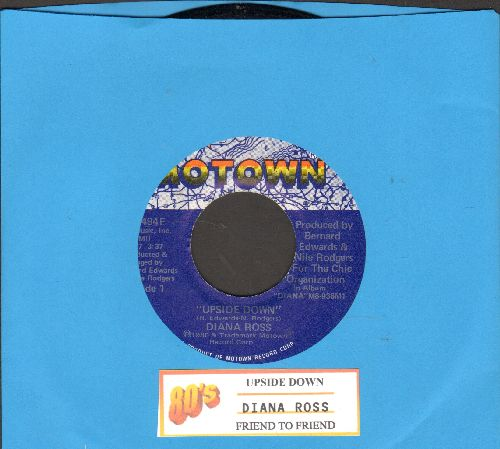 Ross, Diana - Upside Down/Friend To Friend (with juke box label) - EX8/ - 45 rpm Records