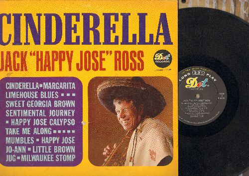 Ross, Jack Happy Jose - Cinderella: Sweet Georgia Brown, Sentimental Journey, Happy Jose, Jo-Ann, Margarita (vinyl MONO LP record) - EX8/VG7 - LP Records