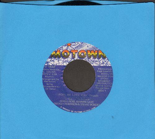 Ross, Diana, Marvin Gaye, Smokey Robinson & Stevie Wonder - Pops, We Love You/We Love You (Instrumental) - NM9/ - 45 rpm Records