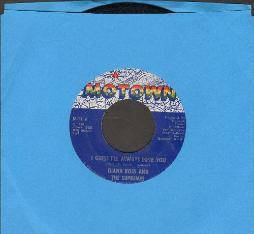 Supremes - I Guess I'll Always Love You/In And Out Of Love - EX8/ - 45 rpm Records