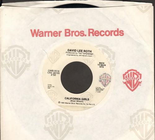 Roth, David Lee - California Girls/(Medley) Just A Gigolo/Ain't Nobody (re-issue with Warner Brothers company sleeve) - NM9/ - 45 rpm Records