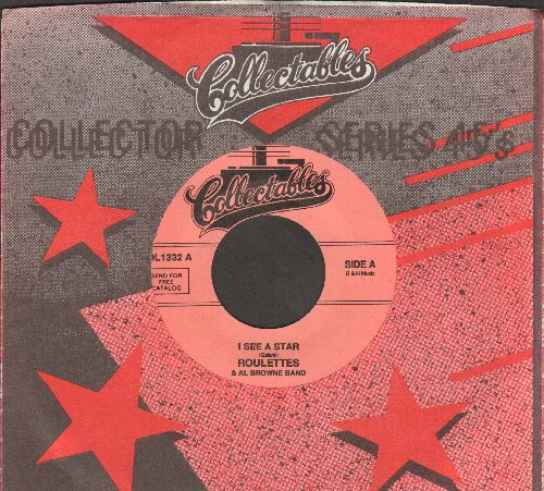Roulettes - I See A Star/Come On Baby (double-hit re-issue with Collectables company sleeve) - NM9/ - 45 rpm Records