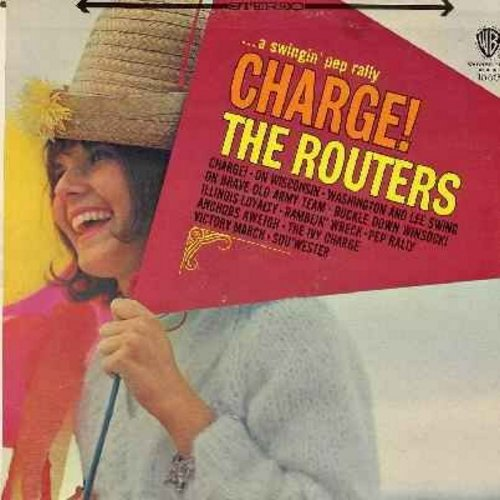 Routers - Charge!: On Wisconsin, Ramblin' Wreck, Anchors Aweigh, The Ivy Charge, Washington And Lee Swing, On Brave Old Army Team, Victory March, Pep Rally (Vinyl MONO LP record) - NM9/EX8 - LP Records