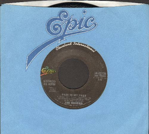 Rovers - Pain In My past/Daddies (Bobby's Song) (with Epic company sleeve) - NM9/ - 45 rpm Records