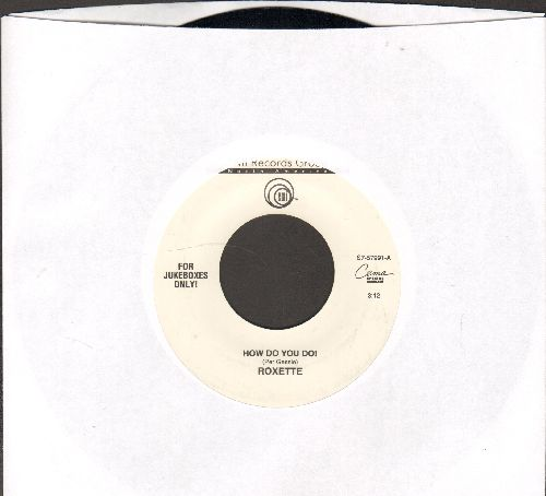 Roxette - How Do You Do!/Fading Like A Flower - NM9/ - 45 rpm Records