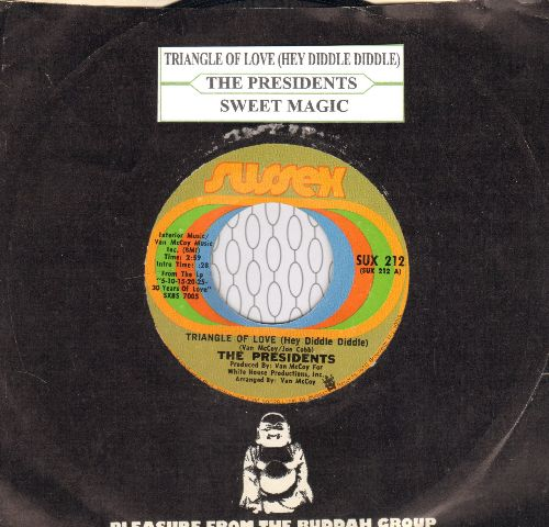 Presidents - Triangle Of Love (Hey Diddle Diddle)/Sweet Magic (with juke box label and Buddah company sleeve) - NM9/ - 45 rpm Records