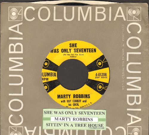 Robbins, Marty - She Was Only Seventeen (And He Was One Year More)/Sittin' In A Tree House (with original company sleeve and juke box label) - VG7/ - 45 rpm Records