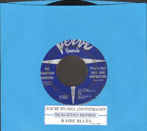 Righteous Brothers - You're My Soul And Inspiration/B Side Blues (with juke box label) - EX8/ - 45 rpm Records