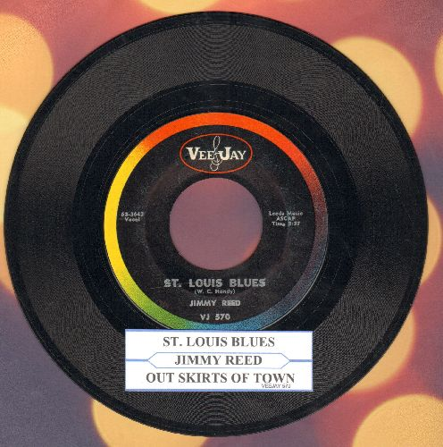 Reed, Jimmy - St. Louis Blues/Out Skirts Of Town (with juke box label) - EX8/ - 45 rpm Records
