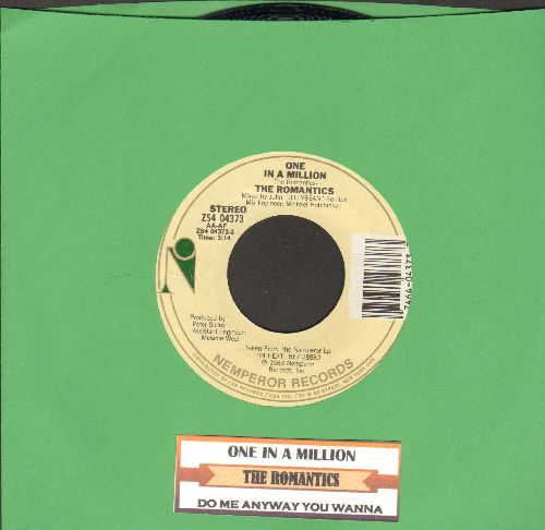 Romantics - One In A Million/Do Me Anyway You Wanna (with juke box label) - EX8/ - 45 rpm Records