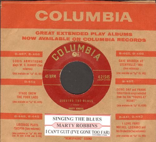Robbins, Marty - Singing The Blues/I Can't Quit (I've Gone Too Far) (with original company sleeve and juke box label) - EX8/ - 45 rpm Records