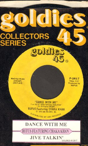 Rufus (Featuring Chaka Khan) - Dance With Me/Jive Talkin' (double-hit re-issue with juke box label and company sleeve) - NM9/ - 45 rpm Records