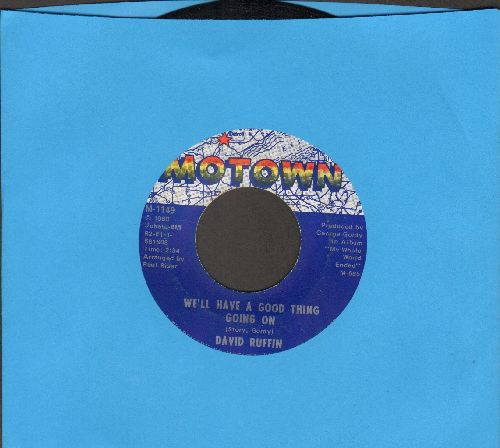 Ruffin, David - I've Lost Everything I've Ever Loved/We'll Have A Good Thing Going On  - NM9/ - 45 rpm Records