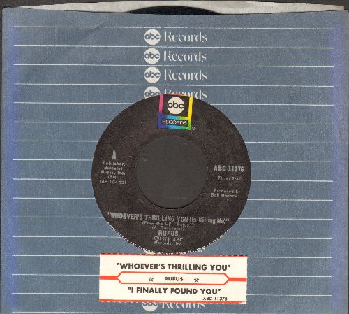 Rufus  - Whoever's Thrilling You/I Finally Found You (with ABC company sleeve) - NM9/ - 45 rpm Records
