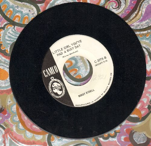 Rydell, Bobby - Little Girl You've Had A Busy Day/Make Me Forget (DJ advance pressing) - NM9/ - 45 rpm Records