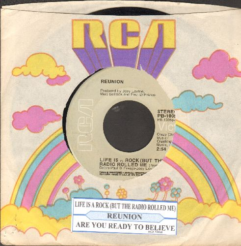 Reunion - Life Is A Rock (But The Radio Rolled Me)/Are You ready To Believe (with juke box label and RCA company sleeve) - VG7/ - 45 rpm Records