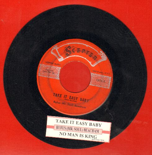 Beacham, Rufus - Take It Easy Baby/No Man Is King (with juke box label) - VG7/ - 45 rpm Records