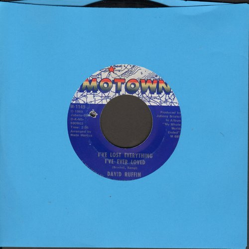 Ruffin, David - I've Lost Everything I've Ever Loved/We'll Have A Good Thing Going On (bb) - EX8/ - 45 rpm Records