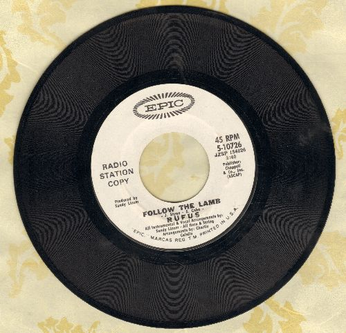 Rufus - Follow The Lamb/Fire One, Fire Two, Fire Three (DJ advance pressing) - EX8/ - 45 rpm Records