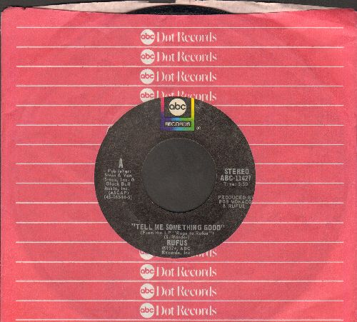 Rufus - Tell Me Something Good (featuring Chaka Khan)/Smokin' Room (with ABC company sleeve) - EX8/ - 45 rpm Records