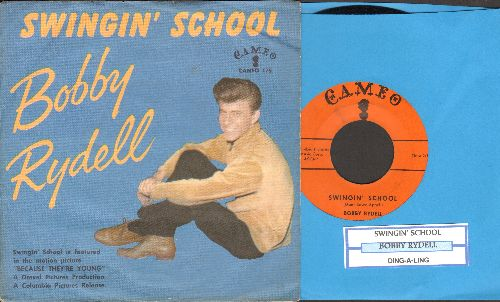 Rydell, Bobby - Swingin' School/Ding-A-Ling (with juke box label and picture sleeve) - NM9/EX8 - 45 rpm Records