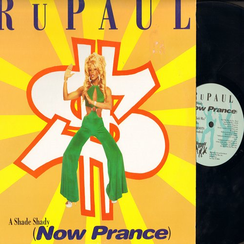 RuPaul - A Shady Shady (Now Prance) (12 inch Maxi Single featuring 5 different Dance Club Mixes, with picture cover) - EX8/EX8 - Maxi Singles
