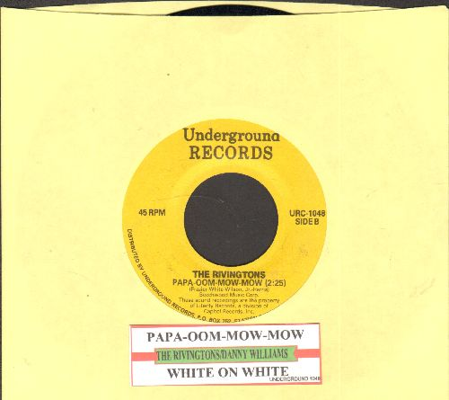 Rivingtons - Papa-oom-Mow-Mow/White On White (by Danny Williams on flip-side) (re-issue with juke box label) - EX8/ - 45 rpm Records