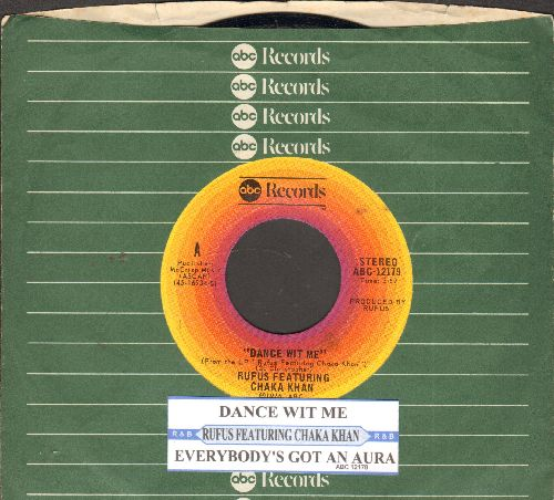 Rufus featuring Chaka Khan - Dance Wit Me/Everybody's Got An Aura (with juke box label and ABC company sleeve) - NM9/ - 45 rpm Records