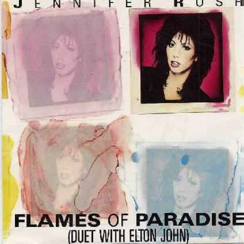 Rush, Jennifer - Flames Of Paradise (Duet with Elton John)/Call My Name (with picture sleeve) - NM9/NM9 - 45 rpm Records